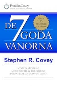 De 7 goda vanorna - grunden för personlig utveckling och hållbart ledarskap