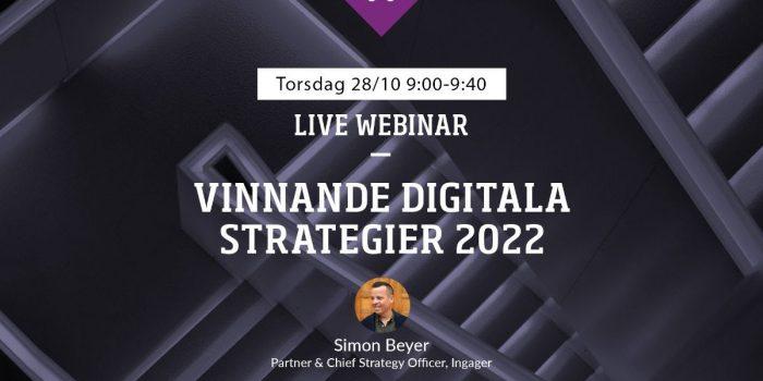 Webinar: Vinnande digitala strategier 2022 med Ingager